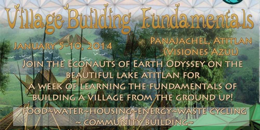 Earth Odyssey Presents: The Village Building Fundamentals Retreat on Lake Atitlan