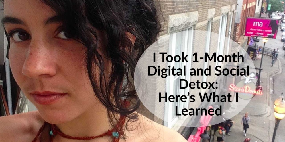 I Took 1-Month Digital and Social Detox: Here's What I Learned