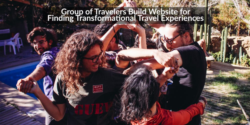 Group of Travelers Build Website for Finding Transformational Experiences